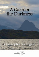 A Gash in the Darkness
